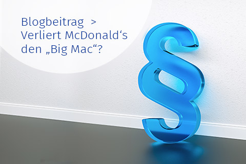 "Marketing Club Region Stuttgart-Heilbronn Blogbeitrag: Verliert McDonald's die Marke ""Big Mac""?"