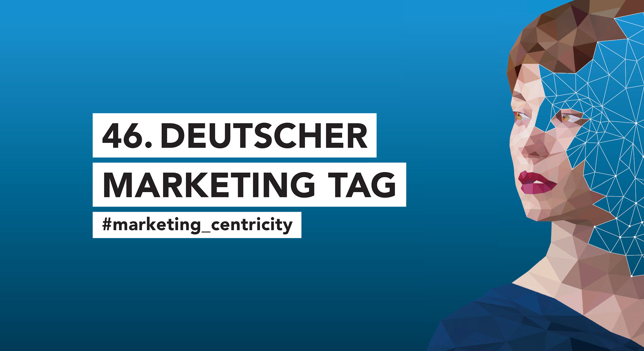 Marketing Club Region Stuttgart-Heilbronn Veranstaltung: 46. Deutscher Marketing Tag